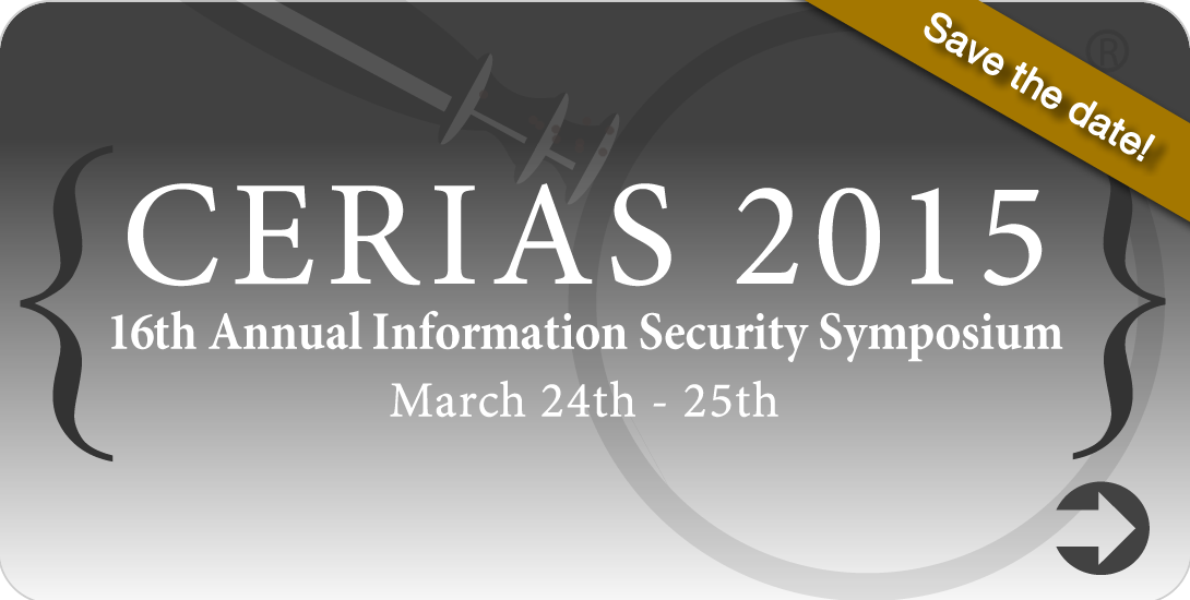CERIAS 2015 - 16th Annual Information Security Symposium - March 24th -25th