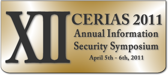 CERIAS Annual Information Security Symposium - April 5th - 6th, 2011