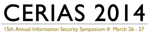 CERIAS Annual Information Security Symposium - March 26th - 27th 2014