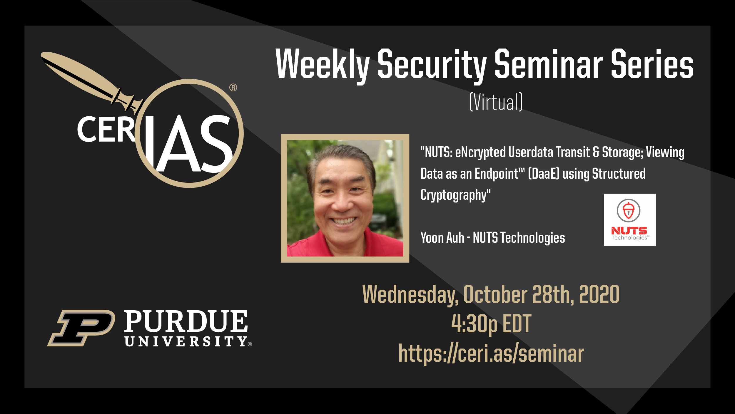 CERIAS Weekly Security Seminar: Yoon Auh - NUTS Technologies