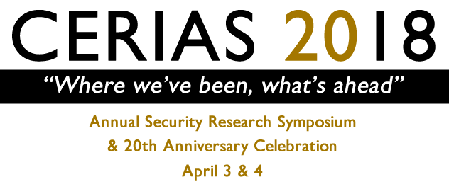 CERIAS 2018 - Annual Information Security Symposium and 20th Anniversary Celebration - April 3-4
