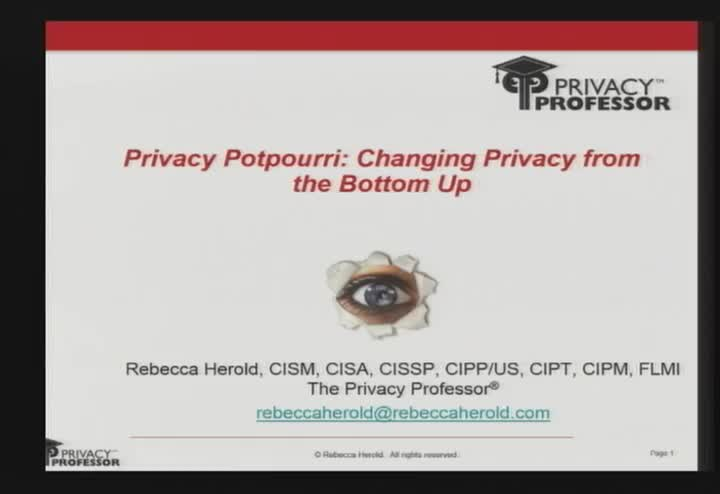 Privacy Potpourri: Changing Privacy from the Bottom Up