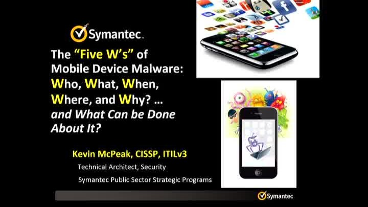 The Five W's of Mobile Malware: Examining the Who, What, When, Where, and Why